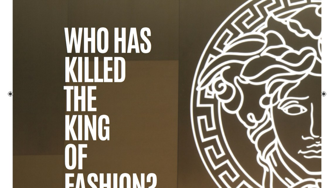 VISION n. 01/2018 – WHO HAS KILLED THE KING OF FASHION?