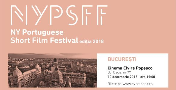New York Portuguese Short Film Festival, New York Portuguese Short Film Festival 2018, New York Portuguese Short Film Festival București, evenimente de film, evenimente București