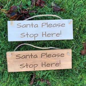 Rustic Small 30cm Wooden Sign – Santa Please Stop Here