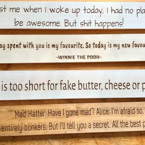 Long 80cm Wooden Plaque – Mad Hatter: Have I Gone Mad? Alice: I'm Afraid So.  You're Entirely Bonkers. But Ill Tell You A Secret.  All The Best People Are
