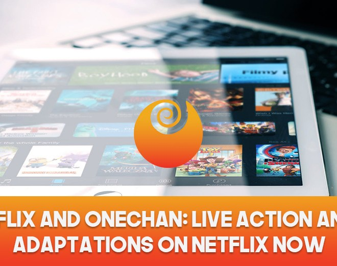 Netflix And Onechan: Live Action Anime Adaptations On Netflix Now