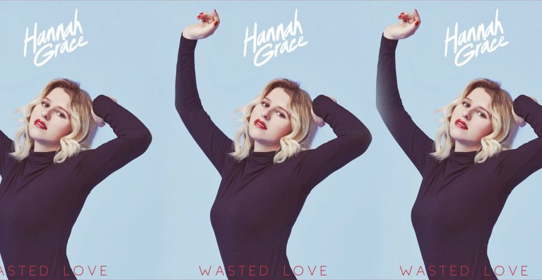 Wasted Love by Hannah Grace