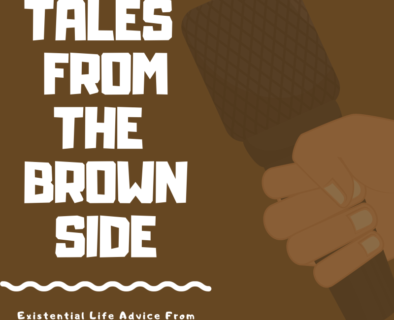 TALES FROM THE Brown Side 2