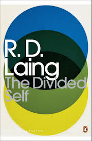 R D Laing The Divided Self