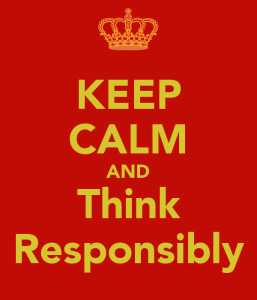keep-calm-and-think-responsibly