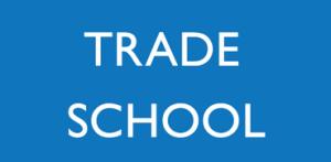 Trade School