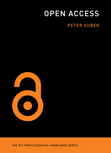 Open Access Peter Suber MIT Press Essential Knowledge Series