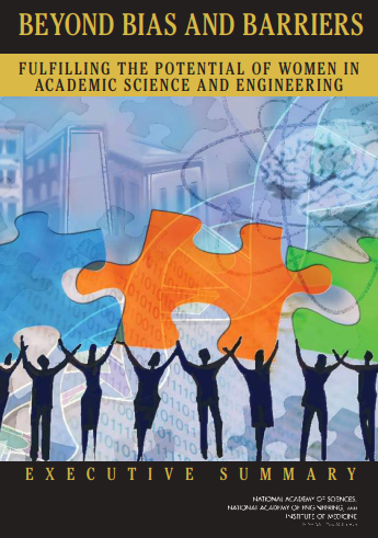 Click to Download: 'Beyond Bias and Barriers Fulfilling the Potential of Women in Academic Science and Engineering'