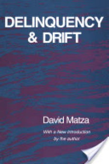 Deliquency and Drift by David Matza