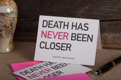 "Raghaus Greeting Card ""Death has never been closer"""