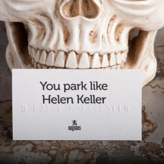 You Park Like Helen Keller Bad Parking Job Braille business card