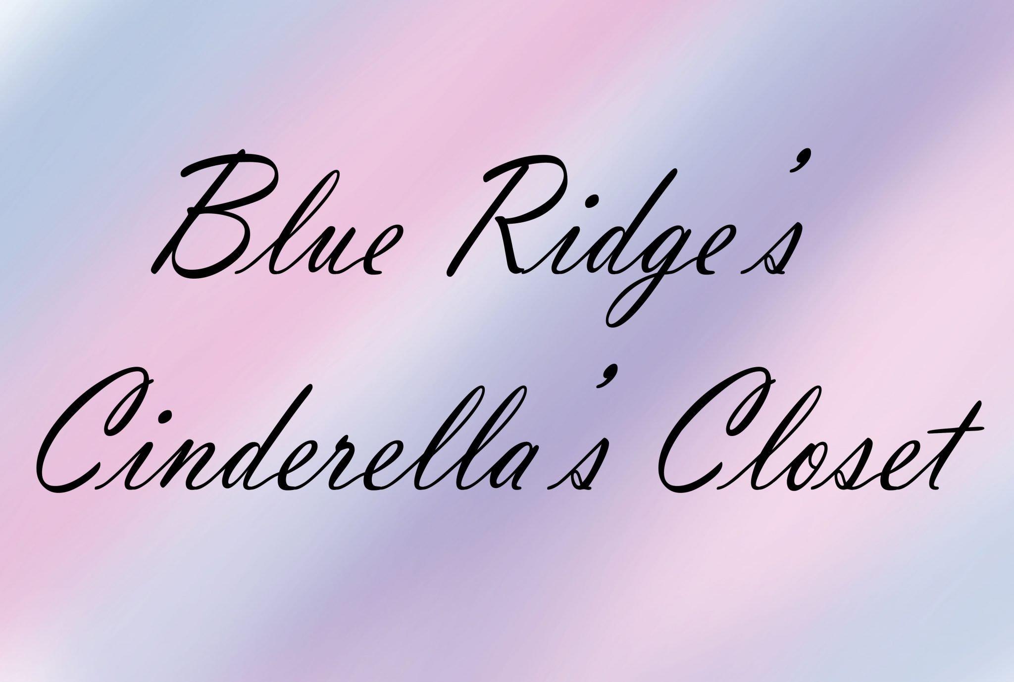 Blue Ridge S Cinderella S Closet Raider Reader Online News