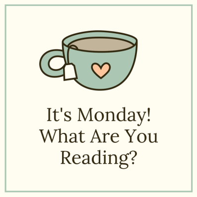 its-mondaywhat-are-you-reading