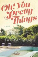 Oh! You Pretty Things - Shana Mahin