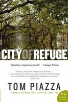 City of Refuge - Tom Piazza