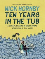 Ten Years In the Tub - Nick Hornby