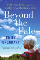 Beyond the Pale - Emily Urquhart