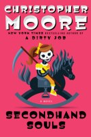 Secondhand Souls - Christopher Moore