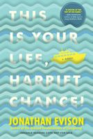 This Is Your Life, Harriet Chance! - Johathan Evison
