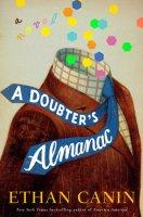 A Doubter's Almanac - Ethan Canin