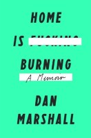 Home Is Burning - Dan Marshall