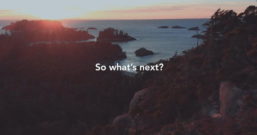 Next Steps: Kitlope Tenure