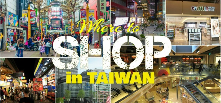 Where To Shop in Taiwan
