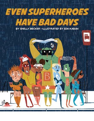 Even Super Heroes Have Bad Days