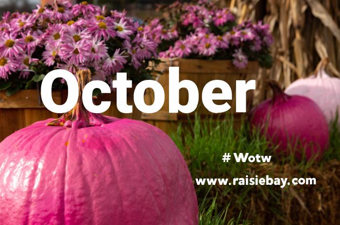 October #wotw