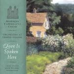 Love Is Spoken Here Mormon Tabernacle Choir