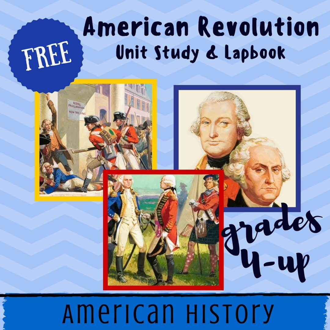 Free American Revolution Unit Study Amp Lapbook Homeschool