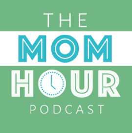 mom hour podcast