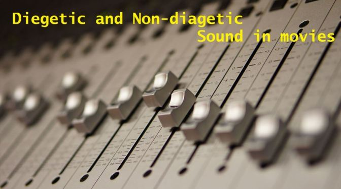 Diegetic and Non-Diegetic Sounds in movies