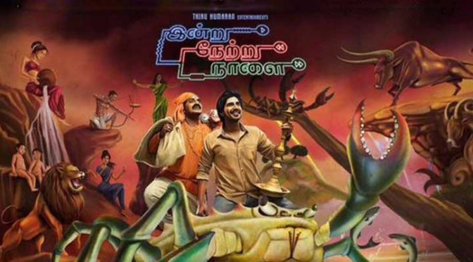 Netru Indru Naalai Review