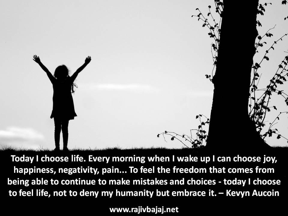 Today I Choose Life