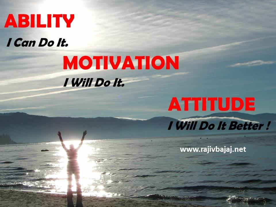 ability motivation & attitude