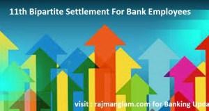 11th Bipartite Settlement