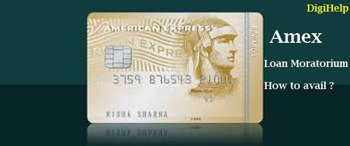 American Express Credit Card Moratorium – How to avail ?
