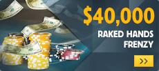 Betfair $40K Rakend Hands Frenzy