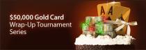 Cake Poker $50K Wrap-Up Tourney Series Schedule