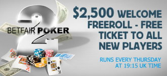 $2,500 Welcome Freeroll Betfair poker promotion.