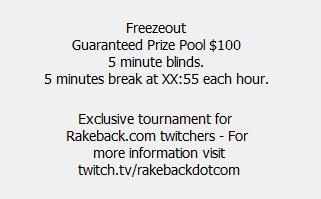 Rakeback Twitch Free Poker Tournament Details