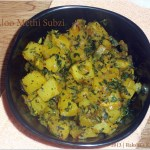 Aloo Methi Subzi / Potato Fenugreek Stir Fry