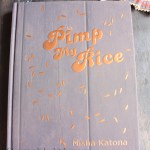 Pimp My Rice – By Nisha Katona