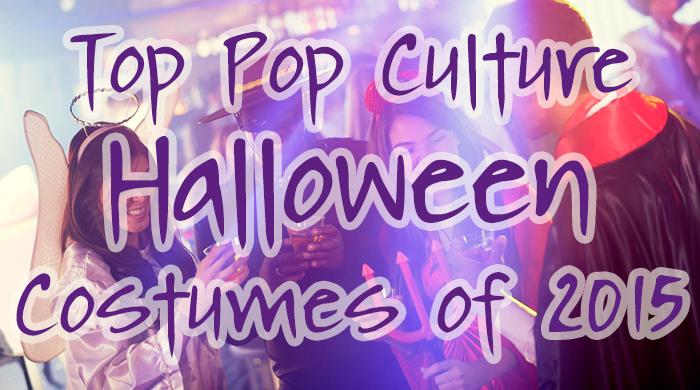Top Pop Culture Halloween Costumes for 2015