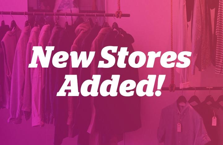 #ICYMI: Newly Added Stores