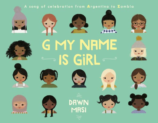 child book - G My Name Is Girl