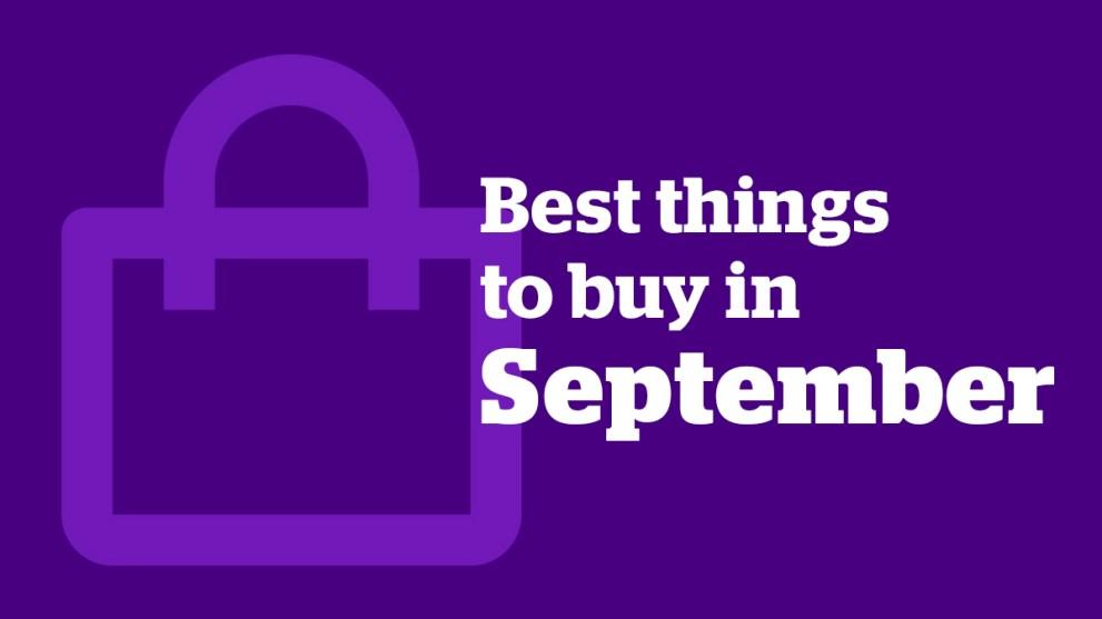 The 5 Best Things to Buy in September 2021