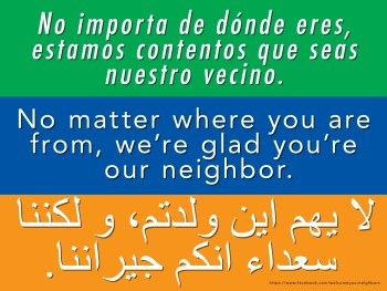 No matter where you're from, we're glad you're our neighbor.