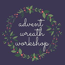 A green wreath with berries and the words inside it, Advent wreath workshop